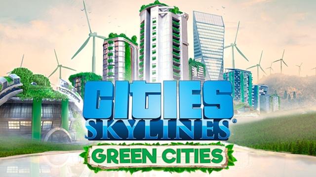 Cities Skylines Green Cities DLC za darmo